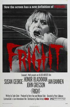 Fright (1971) GB Allied Artists Thriller. D: Peter Collinson. Susan George, Ian Bannen, Honor Blackman, George Cole, Dennis Waterman, John Gregson, Maurice Kaufman. 14/7/12