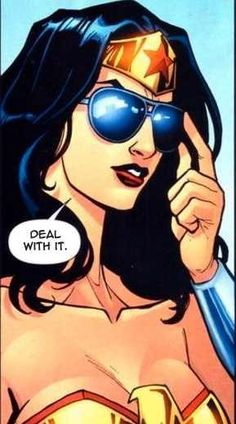 Whenever I see Wonder Woman, I think of my Daughter!  This pic is so her!