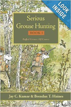 Serious Grouse Hunting by Jay C. Kumar