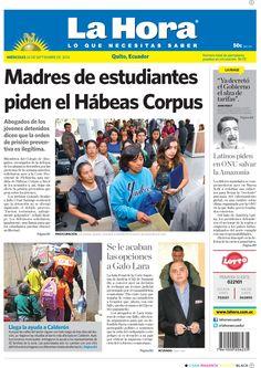 Los temas destacados son: Madres de estudiantes piden el Hábeas Corpus, Llega la ayuda a Calderón y Se le acaban las opciones a Galo Lara.