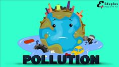 """""""POLLUTION"""" animated educational video with lyrics and sound"""