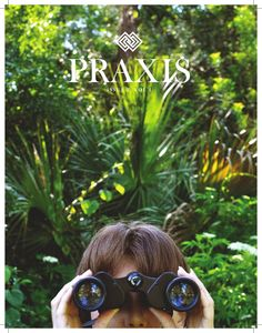 Praxis: Issue 2, Volume 1  Praxis is trimestral publication of City Beautiful Church