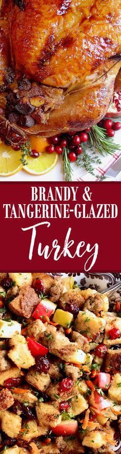 The perfect citrus-glazed roasted holiday turkey for Thanksgiving or Christmas! Starting with our popular recipe for Apple Cider & Citrus Turkey Brine with Herbs and Spices, a flavorful, tender and juicy turkey is all but ensured. Everyone who has tried this recipe, with the phenomenal flavor profile due to the unique brandy-infused tangerine glaze, proclaims it the very best they have had. Do yourself a favor and try our recipe this holiday season. You will receive rave reviews and it will…