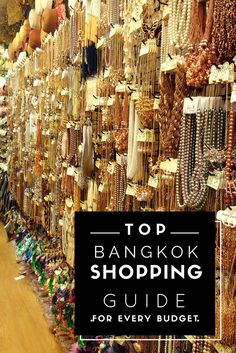 Here's the ultimate Bangkok shopping guide for all sorts of budgets. If you are a thrifty, mid-range or luxury shopper, these are the places to shop.