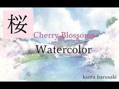 春崎幹太 水彩画 kanta harusaki Watercolor 桜風景(Cherry Blossoms) 千鳥ヶ淵 - YouTube
