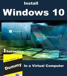 Install Windows 10: In A Virtual Computer PDF
