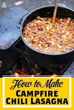 How to Make Campfire Chili Lasagna - a #KOACamping Recipe