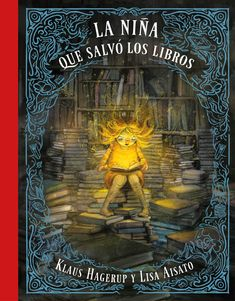 "Klaus Hagerup / Lisa Aisato. ""La niña que salvó los libros"". Editorial B de Blok. Penguin Random House, Book Club Books, The Girl Who, Lisa, Harry Potter, Fun, Painting, Anton, Html"