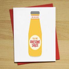 Awesomesauce Greeting Card
