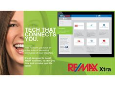 We have Tech that connects! Using our global leverage we have unparalleled technology that saves you time to do more of what you do best. Speak to your clients.   Work any where any time with our suite of technology products.   Take a course in RE/MAX University or just watch a video  Keep up with network news globally  Design brochures flyers micro websites and more with Mainstreet  Connect with 112000 Sales Associates in 102 Countries working in 7343 offices globally. You CAN sell anywhere…