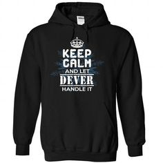 Keep Calm and Let DEVER Handle It