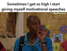 All Things Weed&Music Funny Weed Memes, Weed Jokes, 420 Memes, Weed Humor, Stupid Funny Memes, Funny Relatable Memes, Haha Funny, Funny Quotes, Funny Weed Pics
