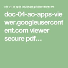 doc-04-ao-apps-viewer.googleusercontent.com viewer secure pdf…