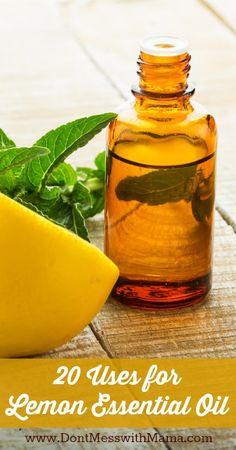 20 Uses for Lemon Essential Oil #naturalclean #essentialoils - DontMesswithMama.com
