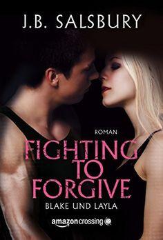 559 Seiten 2,49€ Fighting to Forgive - Blake und Layla von J.B. Salsbury, http://www.amazon.de/dp/B00MMO59VC/ref=cm_sw_r_pi_dp_9wnmvb0SPRR62