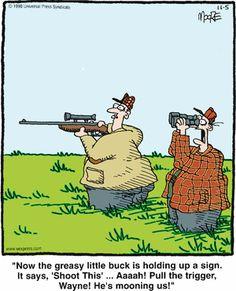 . Funny Hunting Pics, Deer Hunting Humor, Hunting Jokes, Funny Animal Jokes, Funny Animals, Truck Memes, Minion Humor, Laughter Therapy, Mechanic Humor