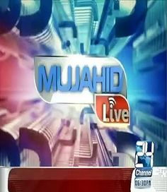 Mujahid Live 25th January 2016 on Channel 24