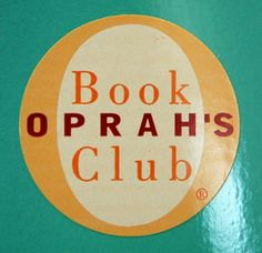 Oprah revolutionized the way the world reads when she started her Book Club in 1996. Find a complete list of the books from Oprah's Book Club organized by year. > > > I've read the majority of the books . . used to look forward to the next one chosen, and of course, early on, she only chose authors who were still living so they could be on the show.