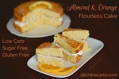 An incredible recipe for almond and orange flourless cake which is also low carb, sugar free and gluten free. All made in the food processor.