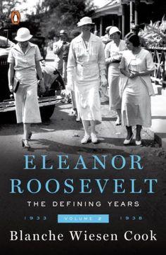 Eleanor Roosevelt, Volume 2: The Defining Years, 1933-1938