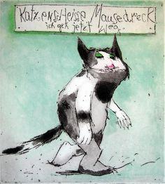 Katzenscheisse, Mäusedreck, ich geh jetzt weg von Janosch präsentiert von der Galerie am Dom in Frankfurt und Wetzlar