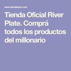 Tienda Oficial River Plate. Comprá todos los productos del millonario
