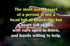 #quotes - The most useful asset,,,more on purehappylife.com