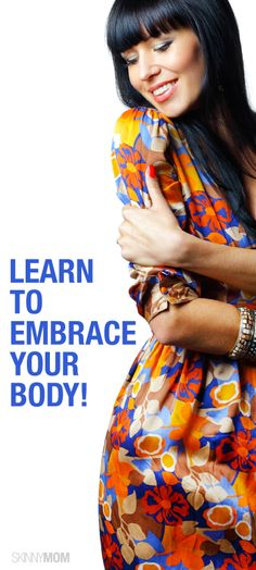 Love yourself!  Learn how to love yourself and your body with these tips!
