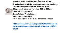Rede Natura Espaco Resek: Válvula para Embalagem Águas - 300ml