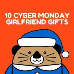 10 cyber monday girlfriend gifts! http://girlfriendology.com/black-friday-deals-girlfriend-gifts/