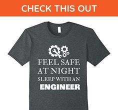 Mens Feel Safe At Night Sleep With An Engineer  Funny Shirt Gift Small Dark Heather - Careers professions shirts (*Amazon Partner-Link)