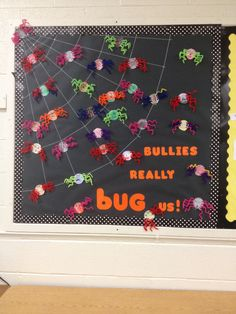 My second graders made bully bugs and we talked about how bullies really bug us! Turned out to be such a cute bulletin board!