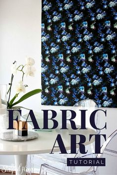 How to create a BIG and bold piece of custom fabric art, that's inexpensive too!
