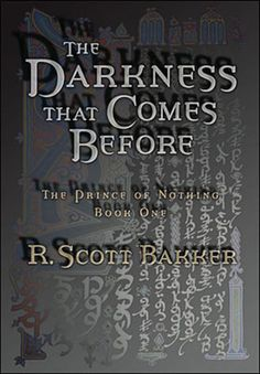 Canada paperback / US hardback of The Darkness That Comes Before #rscottbakker #thedarknessthatcomesbefore #epicfantasy