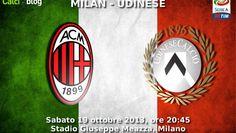 Milan - Udinese | Diretta Serie A | Le ultimissime sulle formazioni | Tempo reale 20:45