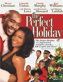 the perfect holiday gabrielle union morris chestnut queen latifah terrence howard - Black Christmas Movies On Netflix