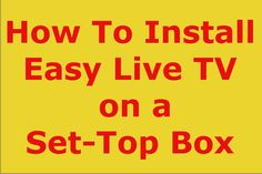 How to Install Easy Live TV APP on a Set-Top Box Easy Live TV app is our top pick for watching live TV, on your Android Set-Top Box  It brings to you tons of channels from all over the world,  such as USA and UK, Middle East, Asia &Europe,  Most channels work great. #tvbox #streamingtvbox #streamingtv #iptv #kodi #xbmc #streamingmediaplayer #canada #usa #androidtvbox #android #channels