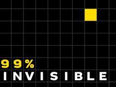 99% Invisible: Season 4- Weekly! by PRX, Inc — Kickstarter