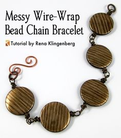 Messy Wire-Wrap Bead Chain Bracelet - tutorial by Rena Klingenberg