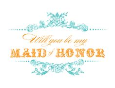 Will you be my Maid of Honor?, free printables, diy,