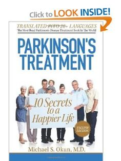 Parkinson's Treatment: 10 Secrets to a Happier Life: Parkinson's Treatment: English Edition by Dr. Michael Okun