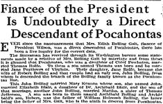 Fiancee of the President Is Undoubtedly a Direct Descendant of Pocahontas, Idaho Statesman newspaper article 14 November 1915 Native American Ancestry, My Ancestry, Native American Artwork, Native American History, Powhatan Indians, Family Research, My Family History, Family Roots, History Facts