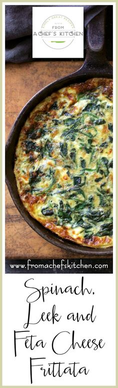 Spinach, Leek and Feta Cheese Frittata is a Greek-inspired version of Italy's answer to the French omelet.  How's that for a super-fun dish! via @chefcarolb