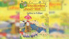 Gulliver in Lilliput - Die Märchen dieser Welt