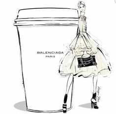 """Megan Hess illustration: """"I think a lovely creamy BALENCIAGA latte is in order today! Wishing everyone an incredible day. Megan Hess Illustration, Illustration Mode, Coffee Illustration, Coffee Cup Art, Coffee Girl, Coffee Shop, Balenciaga, Kerrie Hess, Arte Fashion"""