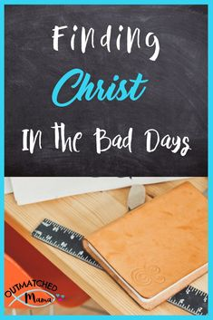 Having a bad day? We all have them but here's how to find Christ, even in the Bad Days! Thing 1, Having A Bad Day, Home Schooling, Words Of Encouragement, Life Skills, Parenting Hacks, Fun Activities, Night Coffee, Blog