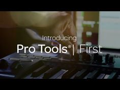 Introducing Pro Tools | First - YouTube