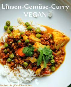 Sachen die glücklich machen: Linsen Gemüse Curry VEGAN