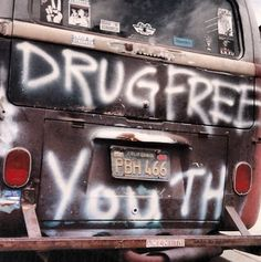Straight edge...You wont find a more straight edge person. No drugs, no nothing. Drug Free is the way to be