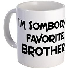 CafePress Favorite Brother Mug - S White CafePress http://www.amazon.com/dp/B00PYSFR1A/ref=cm_sw_r_pi_dp_pkEzwb1T8YSHQ